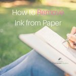 How to Remove Ink From Paper